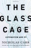 Book Cover The Glass Cage: Automation and Us