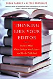 Book Cover Thinking Like Your Editor: How to Write Great Serious Nonfiction and Get It Published