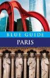 Book Cover Blue Guide Paris (Eleventh Edition)  (Blue Guides)