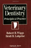 Book Cover Veterinary Dentistry: Principles and Practice