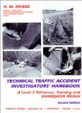 Book Cover Technical Traffic Accident Investigators' Handbook: A Level 3 Reference, Training, and Investigation Manual