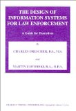 Book Cover The Design of Information Systems for Law Enforcement: A Guide for Executives
