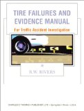 Book Cover Tire Failures and Evidence Manual: For Traffic Accident Investigation