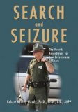 Book Cover Search And Seizure: The Fourth Amendment for Law Enforcement Officers