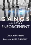 Book Cover Gangs and Law Enforcement: A Guide for Dealing With Gang-Related Violence