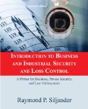 Book Cover Introduction to Business and Industrial Security and Loss Control: A Primer for Business, Private Security, and Law Enforcement