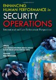 Book Cover Enhancing Human Performance in Security Operations: International and Law Enforcement Perspectives