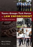 Book Cover Teams-Groups-Task Forces in Law Enforcement: The Wave of the Future
