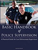 Book Cover Basic Handbook of Police Supervision: A Practical Guide for Law Enforcement Supervisors