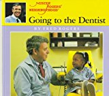 Book Cover Going to the Dentist (Mr. Rogers)