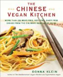 Book Cover The Chinese Vegan Kitchen: More Than 225 Meat-free, Egg-free, Dairy-free Dishes from the Culinary Regions o f China