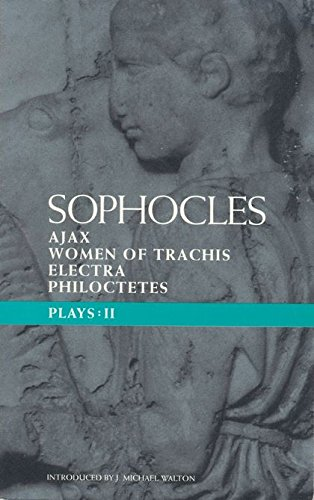 Book Cover Sophocles Plays 2: Ajax, Women of Trachis, Electra, Philoctetes (Classical Dramatists) (Vol 2)