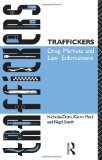 Book Cover Traffickers: Drug Markets and Law Enforcement