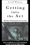 Book Cover Getting Into the Act: Women Playwrights in London 1776-1829 (Gender in Performance)