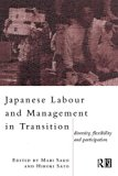 Book Cover Japanese Labour and Management in Transition: Diversity, Flexibility and Participation (Routledge/London School of Economics & Political Science)