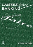 Book Cover Laissez Faire Banking (Routledge Foundations of the Market Economy)