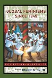 Book Cover Global Feminisms Since 1945 (Rewriting Histories)