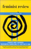 Book Cover Snakes and Ladders: Reviewing Feminisms at Century's End: Feminist Review, Issue 61