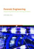 Book Cover Forensic Engineering, Diagnosing Failures and Solving Problems: Proceedings of the 3rd International Conference on Forensic Engineering. London, ... in Engineering, Water and Earth Sciences)