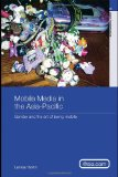 Book Cover Mobile Media in the Asia - Pacific: Gender and the Art of Being Mobile