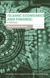 Book Cover Islamic Economics and Finance: A Glossary (Routledge International Studies in Money and Banking)
