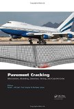 Book Cover Pavement Cracking: Mechanisms, Modeling, Detection, Testing and Case Histories