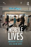 Book Cover Mobile Lives (International Library of Sociology)