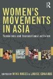 Book Cover Women's Movements in Asia: Feminisms and Transnational Activism