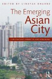Book Cover The Emerging Asian City: Concomitant Urbanities & Urbanisms