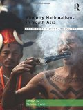 Book Cover Minority Nationalisms in South Asia (Routledge South Asian History and Culture Series)