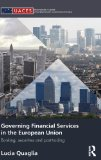 Book Cover Governing Financial Services in the European Union: Banking, Securities and Post-Trading (Routledge/UACES Contemporary European Studies)