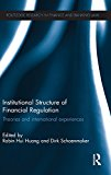 Book Cover Institutional Structure of Financial Regulation: Theories and International Experiences (Routledge Research in Finance and Banking Law)
