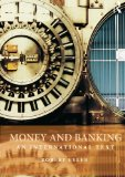 Book Cover Money and Banking: An International Text