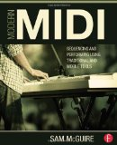 Book Cover Modern MIDI: Sequencing and Performing Using Traditional and Mobile Tools