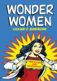 Book Cover Wonder Women: Feminisms and Superheroes