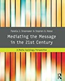 Book Cover Mediating the Message in the 21st Century: A Media Sociology Perspective