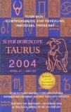 Book Cover Super Horoscopes 2004: Taurus (Super Horoscopes Taurus)