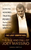 Book Cover The Last Godfather: The Rise and Fall of Joey Massino (Berkley True Crime)