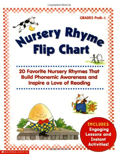 Book Cover Nursery Rhyme Flip Chart: 20 Favorite Nursery Rhymes That Build Phonemic Awareness and Inspire a Love of Reading
