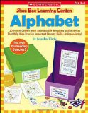 Book Cover Alphabet: 30 Instant Centers With Reproducible Templates and Activities That Help Kids Practice Important Literacy Skills-Independently! (Shoe Box Learning Centers)