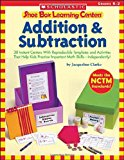 Book Cover Shoe Box Learning Centers: Addition & Subtraction: 30 Instant Centers With Reproducible Templates and Activities That Help Kids Practice Important Math Skills-Independently!