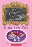 Book Cover If the Shoe Fits (Princess School #1)