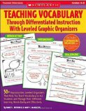 Book Cover Teaching Vocabulary Through Differentiated Instruction With Leveled Graphic Organizers (Grades 4-8)