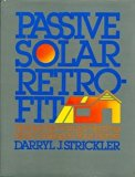 Book Cover Passive Solar Retrofit: How to Add Natural Heating and Cooling to Your Home