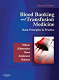 Book Cover Blood Banking and Transfusion Medicine: Basic Principles and Practice, 2e
