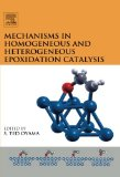 Book Cover Mechanisms in Homogeneous and Heterogeneous Epoxidation Catalysis
