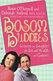 Book Cover Bosom Buddies: Lessons and Laughter on Breast Health and Cancer