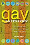 Book Cover Gay Astrology: The Complete Relationship Guide for Gay Men