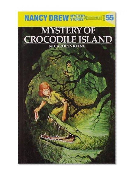 Book Cover Mystery of Crocodile Island (Nancy Drew, No. 55)