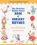 Book Cover The Christian Mother Goose Book of Nursery Rhymes